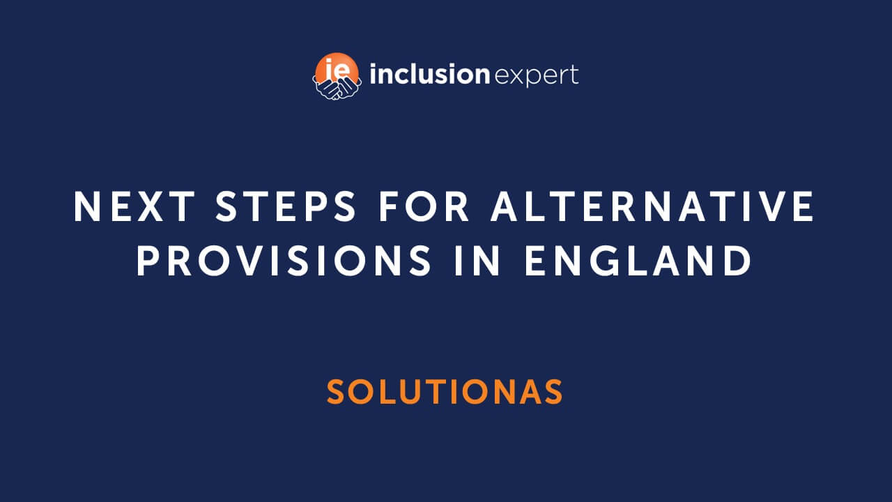 Solutions for Alternative Provisions in England