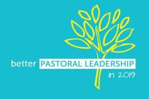 Better Pastoral Leadership